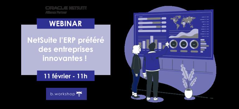 Webinar : NetSuite l'ERP préféré des entreprises innovantes !