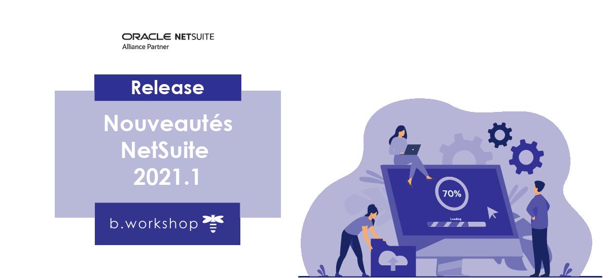 Illustration NetSuite Release 2021.1